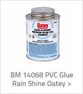 BM 14068 PVC Glue Rain Shine Oatey