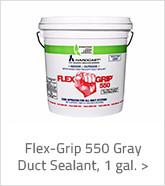 Flex-Grip 550 Gray Duct Sealant