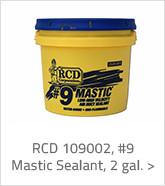 RCD 109002 Mastic Sealant