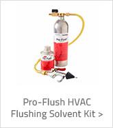 Pro-Flush HVAC Flushing Solvent Kit