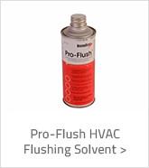 Pro-Flush HVAC Flishing Solvent