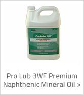 Pro Lub 3WF Premium Napthenic Mineral Oil