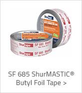 SF 685 ShurMASTIC Butyl Foil Tape